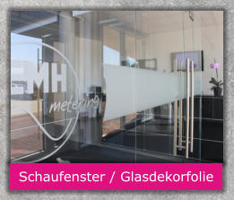 Schaufenster / Glasdekorfolie